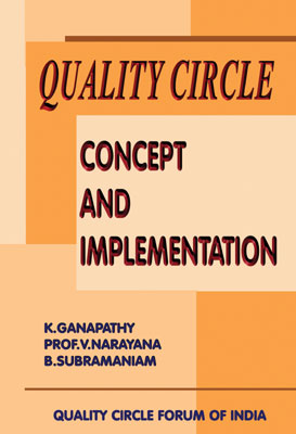 Quality Circle - Concept and Implementation