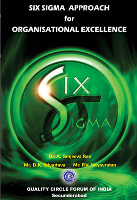 Six Sigma Aprroach for Organisational Excellence